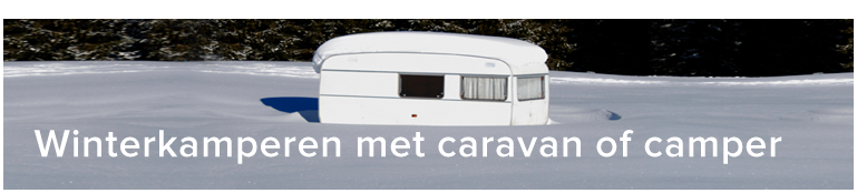 Winterkamperen met caravan of camper