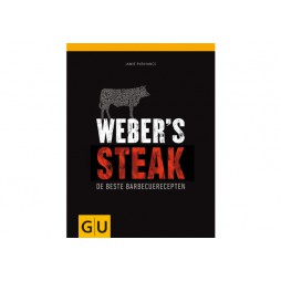 Weber's Steak - De beste barbecuerecepten kookboek