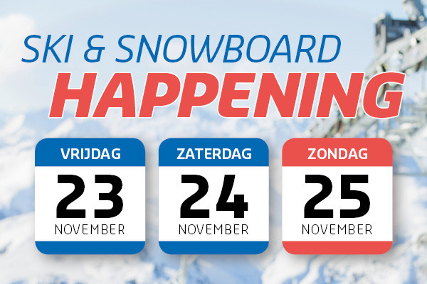 Ski & Snowboard Happening 24 en 25 november