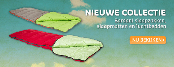 Nieuwe collectie Bardani slaapzakken, slaapmatten en luchtbedden